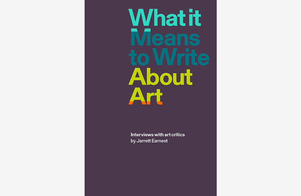 "FIAC TIPS | ""What It Means to Write About Art"", David Zwirner Books"